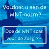 Scan voor de Zorg checkt of bezoldiging mag op basis van WNT