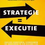 4 versnellers en 16 how-to bouwstenen voor een succesvolle strategie-executie