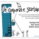 Corporate start up valt in de prijzen (hoe zetten gevestigde bedrijven innovatieve ecosystemen op?)
